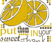 Screen print Tea Towel - When Life Gives You Lemons Put Them in Your Sweet Tea