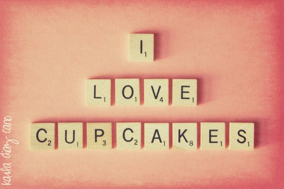 I Love Cupcakes - 5x7 Fine Art Photography Print - pink - retro - vintage - cupcake - pink - salmon - words - text - letters - scrabble