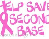 DIY Help Save 2nd Base iron-on shirt transfer Breast Cancer awareness NEW by kustomdesignzbyk