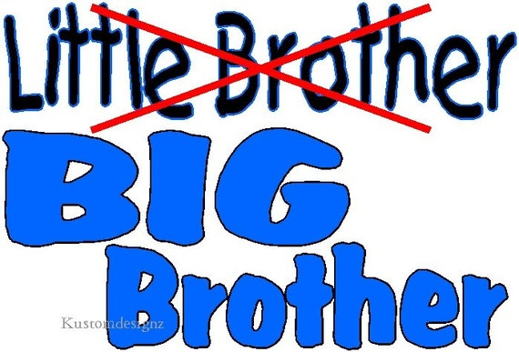 Little/Big Brother iron on shirt decal transfer NEW by kustomdesignzbyk