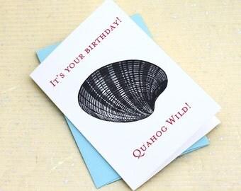 Funny Birthday Card for New Englanders, Quahog Wild, Nautical Birthday Card