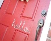 hello. (door vinyl)