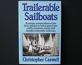 Trailerable Sailboats Caswell Sailing Cruising Racing