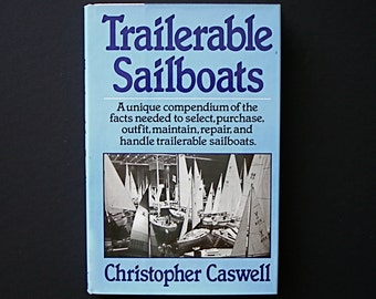 Trailerable Sailboats Caswell Sailing Cruising Racing