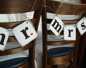Rustic Mr and Mrs Wedding signs- Wedding Decorations- Photo Booth Props- Mr and Mrs Chair Signs or Photo Props Wedding Garland