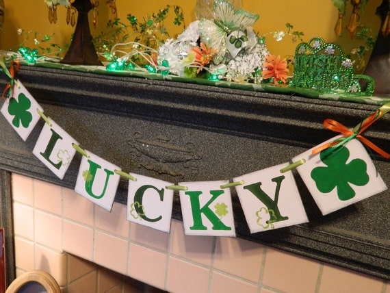 RESERVED for Erin LUCKY St Patricks Day Banner with Shamrocks Mantle Garland Photo Prop
