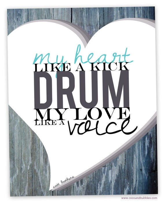 Step Brothers Quotes Drum Set: Items Similar To Avett Brothers Print // My Heart Like A