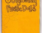 Outgrowing Plastic Dolls