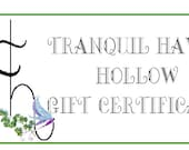 Tranquil Haven Hollow Gift Certificate