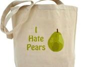 I hate Pears Bag