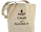Keep Calm and Allonsy Tote Bag