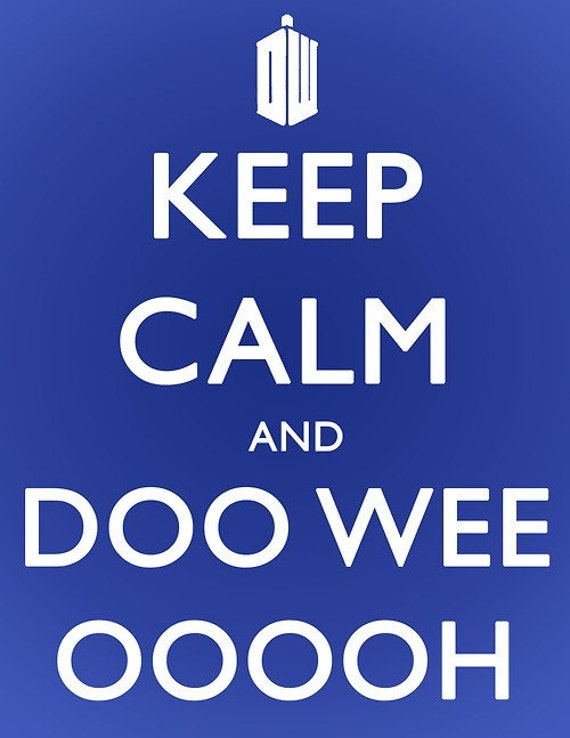 SALE Keep Calm and Doo Wee Ooh Poster 12x16