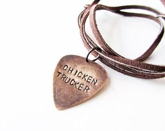 Guitar Pick Necklace with Jalan Crossland quote - Chicken Trucker, handmade jewelry