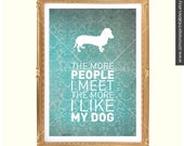 Poster 23. I like my dachshund.