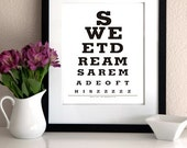Sweet dreams are made of this..zzzz - Eye Exam Chart Print