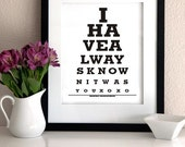 """HUSBAND GIFT """"I have always known it was you""""- Eye Exam Chart Print - sign quote print Personalized Anniversary Gift for Couple"""