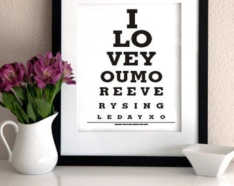LOVE Poster/print -I love you more every single day- Eye Exam Chart Print