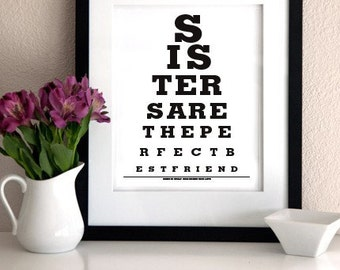 GIFT FOR SISTER - Sisters Are The Perfect Best Friend - Eye Exam Chart Print Buy 2 Get 1 Free