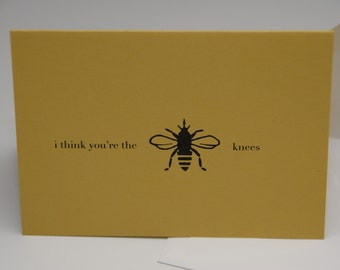 I think you're the bees knees - Greeting card