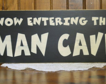 """Primitive """"Now Entering The Man Cave"""" funny wood sign man dad father"""