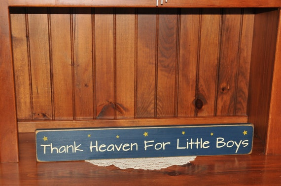 "Primitive ""Thank heaven for little boys""  wood sign baby nursery"