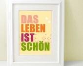 Das Leben ist Schön - Inspirational German Quote, Life is Beautiful, Motivational Print, Deutsch, German Saying, pink, orange, green, SALE