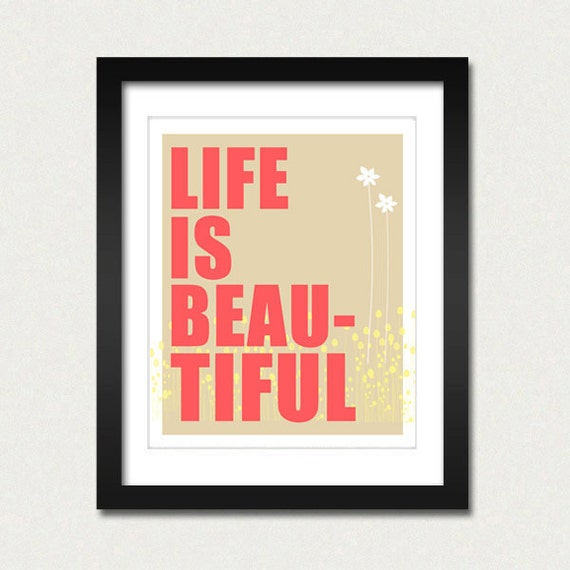 Life is Beautiful Modern Wall Art, Minimalist Home Decor, Motivational Inspirational Quotes Print, Coral Beige Poster, Flowers, Typography