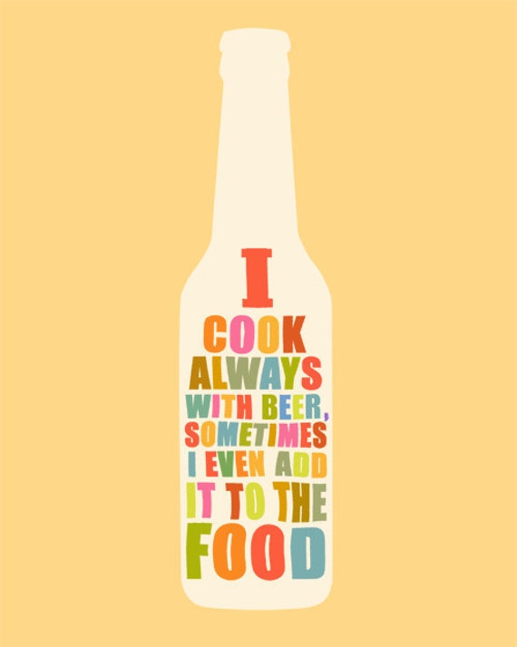 I cook with BEER, Funny Kitchen Cooking Print, Beer Poster, Wall Art Decoration, Bottle, Typography, Modern Home Decor