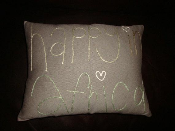 custom order for JAIME  Happy in Africa embroidered cushion