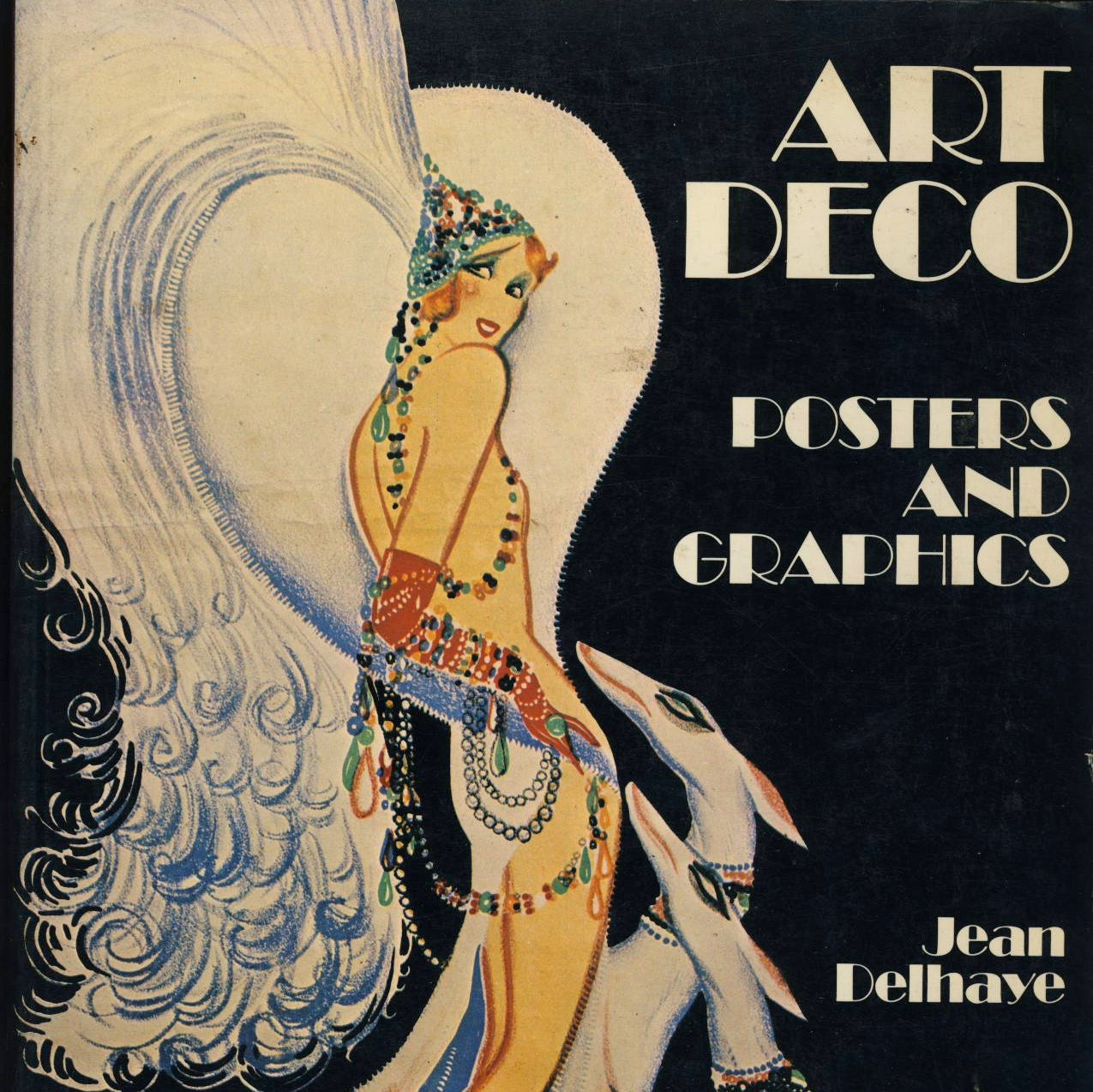 Art Deco Posters: Art Deco Posters And Graphics By Jean Delhaye By GoodOldBooks