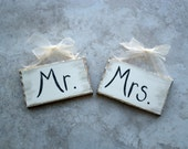 Mr. and Mrs. Wedding Sign for Rehearsal or Reception chairs