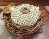Handmade Pincushion  3.25 inches BIRD NEST with Bird, CharlotteStyle Sewing Needlecraft