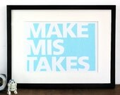 Motivational poster typography print - Make Mistakes - inspirational word art in bright blue.