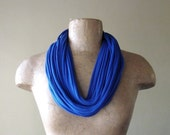 Blue Scarf Necklace - Eco Friendly Jersey Cotton Fabric Scarf - Upcycled T Shirt Scarf