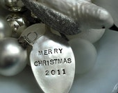 Antique Silver Plated Hand Stamped Spoon Christmas Ornament - MERRY CHRISTMAS 2011