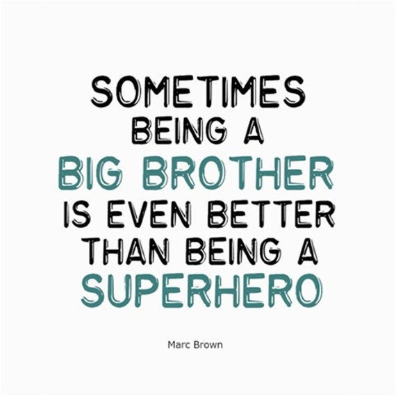 inspirational quote poster print big brother 8x10