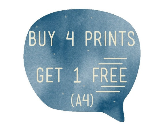 SALE - Buy four A4 prints get one FREE -  You choose