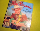 "Vintage Children's Book ""Roy Rogers at the Lane Ranch"" 1950"