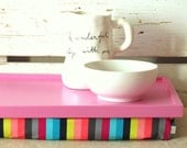 Laptop Lap Desk or Breakfast serving Tray - Pink with Multicolor Stripes- Custom Order