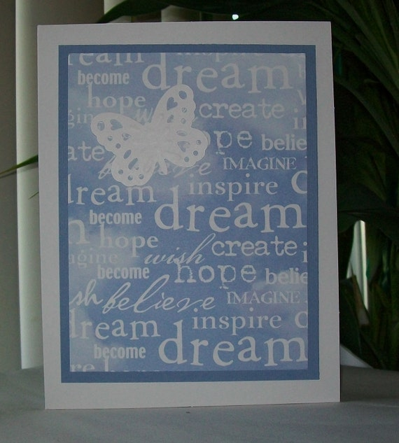 Inspirational greeting card DREAM BELIEVE HOPE accented with White Butterfly Free Shipping