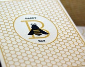 Happy Bee Day Letterpress Birthday Card