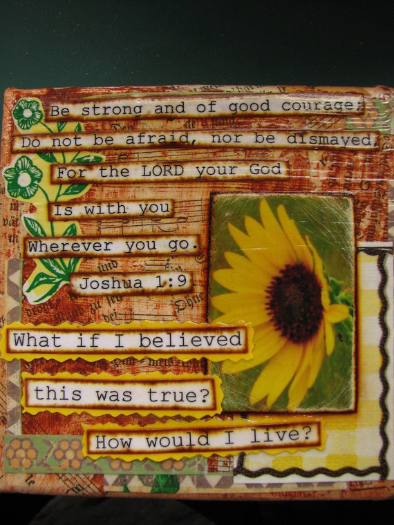 Be Strong And Of Good Courage. 4x4 mixed media collage on canvas.