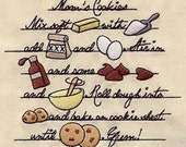Mom's Cookies Recipe Embroidered Flour Sack Hand/Dish Towel