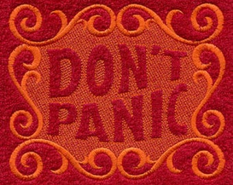 Don't Panic Embossed Style Embroidered Flour Sack Hand/Dish Towel