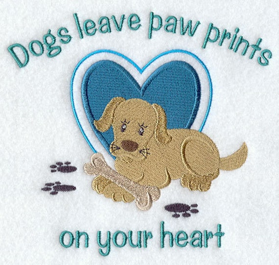 Dogs Leave Paw Prints On Your Heart Embroidered Flour Sack Hand/Dish Towel