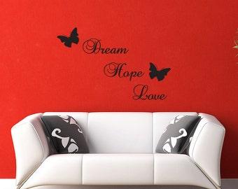Dream Hope Love - Wall Decal Words - Plus Butterflies Vinyl Sticker