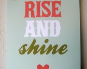 Rise And Shine - 8x10 Sign/Poster/Art