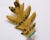 Oak leaf brooch M made of cotton printed with photograph 'old billboard'
