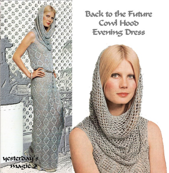 Instant Download PDF Vintage Crochet Pattern to make a Futuristic Long Elegant Sheath Dress Cowl Hood to fit 34 to 38 inch Bust 2 Sizes