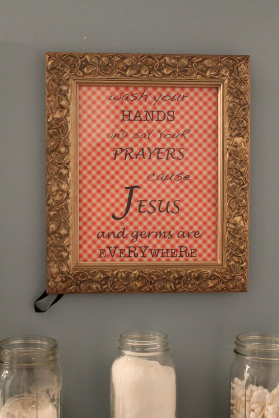 Wash Your Hands and Say Your Prayers Bathroom Wall Art